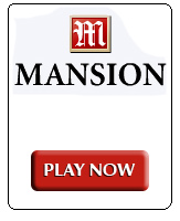 Play Now at Mansion Casino.